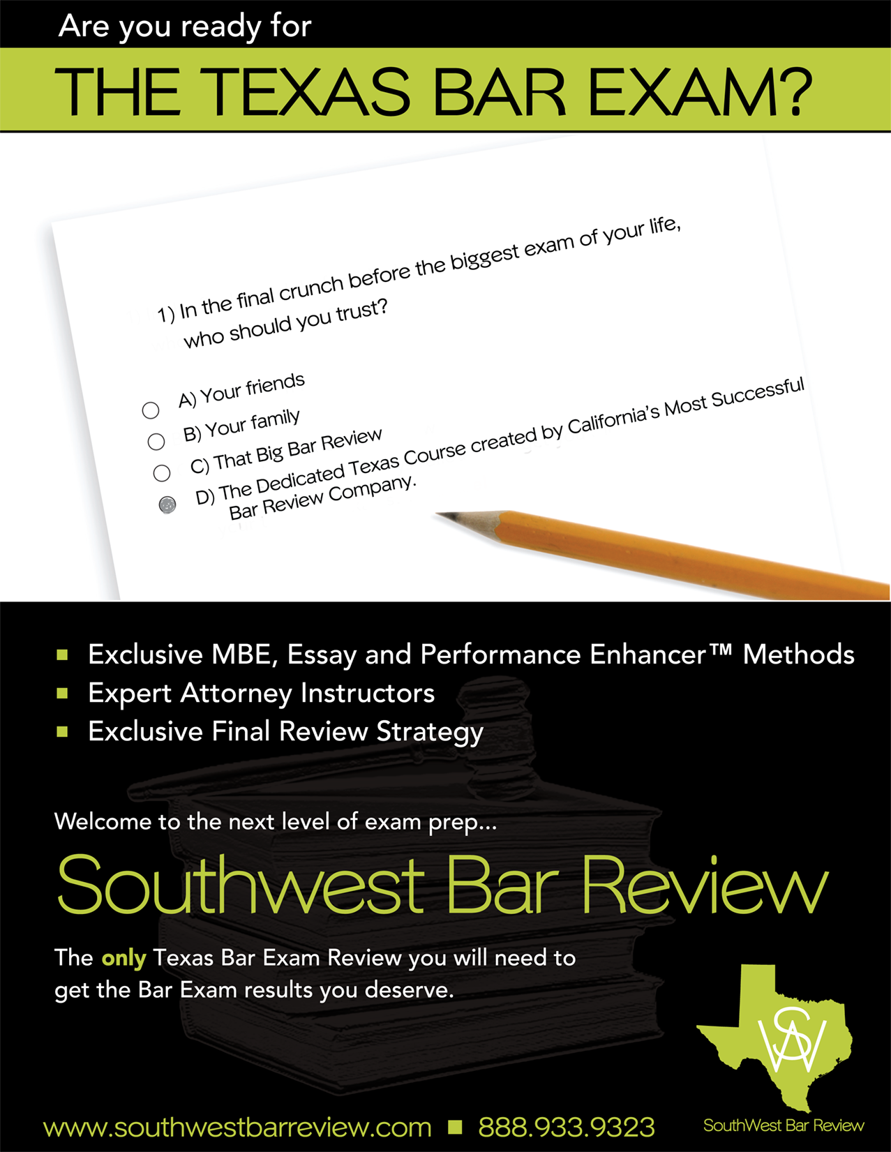 Are you Ready? - Texas Bar Review - Southwest Bar Review
